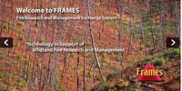 FRAMES Fire Research and Management Exchange System